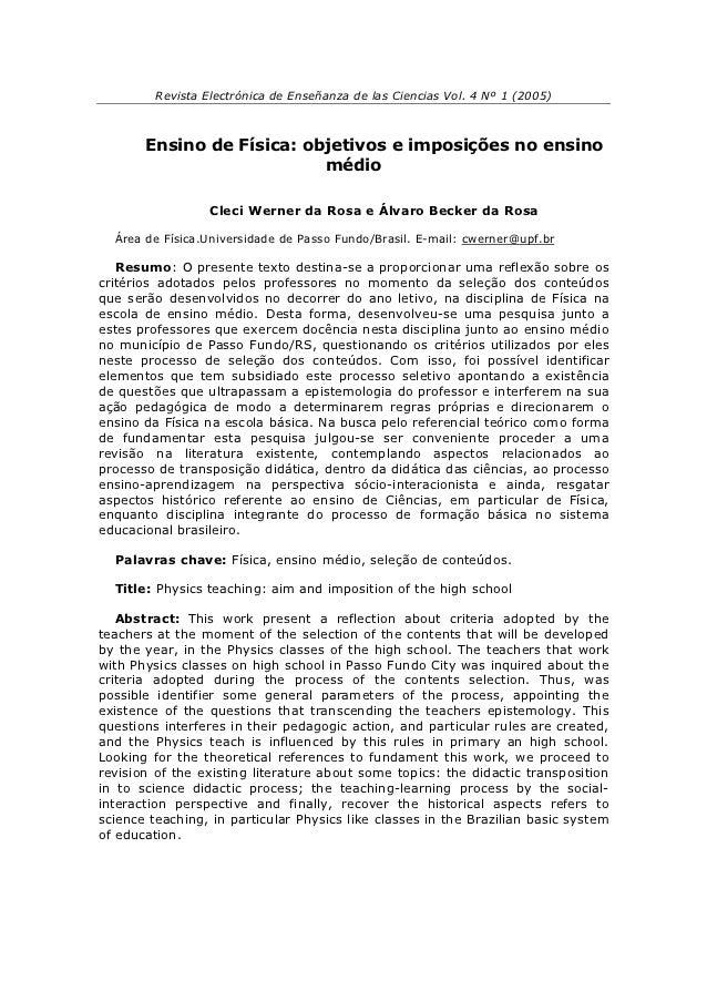 Revista Electrónica de Enseñanza de las Ciencias Vol. 4 Nº 1 (2005)       Ensino de Física: objetivos e imposições no ensi...