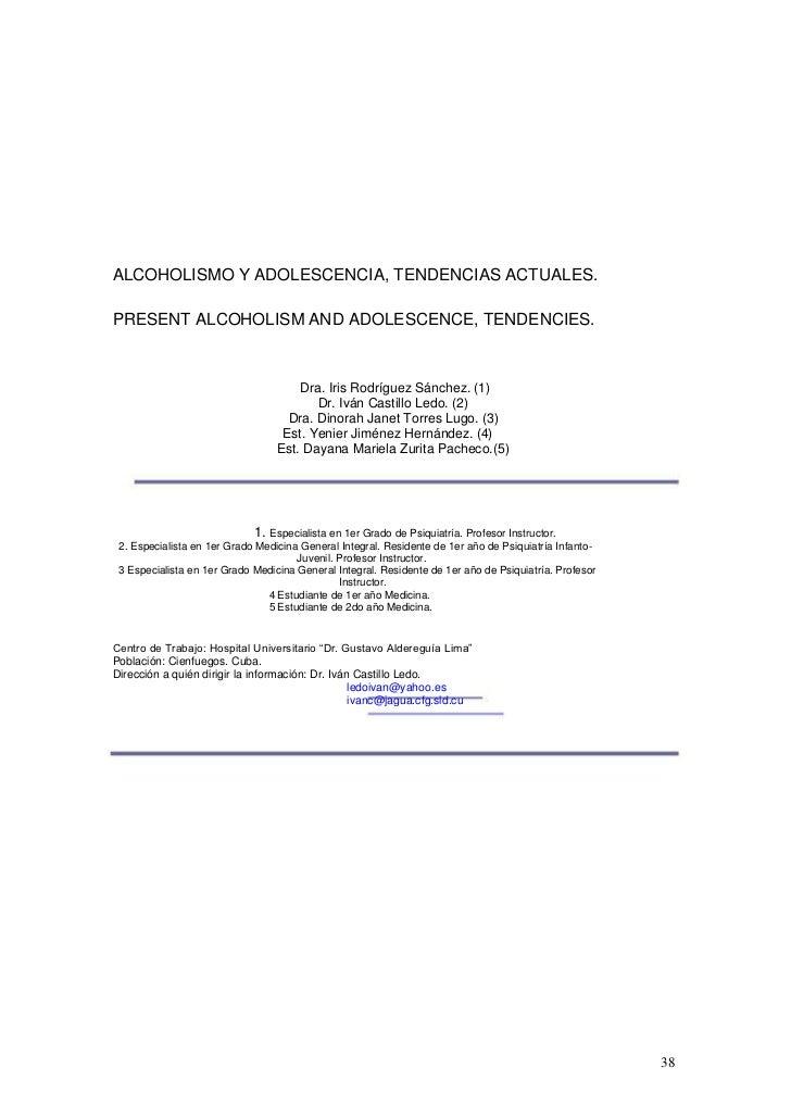 ALCOHOLISMO Y ADOLESCENCIA, TENDENCIAS ACTUALES.PRESENT ALCOHOLISM AND ADOLESCENCE, TENDENCIES.                           ...