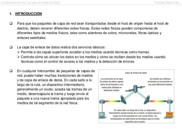 "Fundamentos de red: ""La capa de enlace de datos""                                                   Francesc Pérez Fdez.   ..."