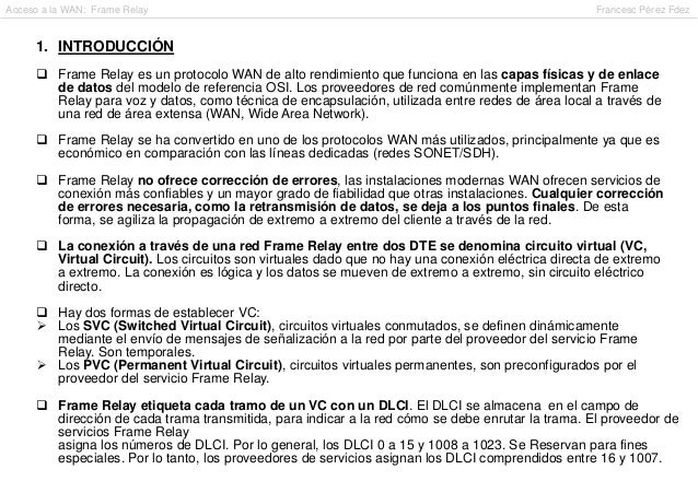 Acceso a la WAN: Frame Relay                                                                       Francesc Pérez Fdez    ...
