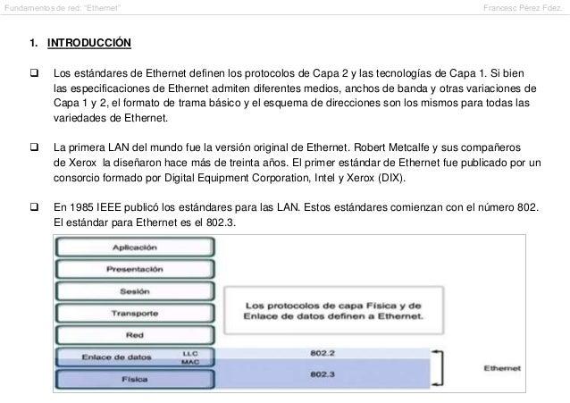 "Fundamentos de red: ""Ethernet""                                                                     Francesc Pérez Fdez.   ..."