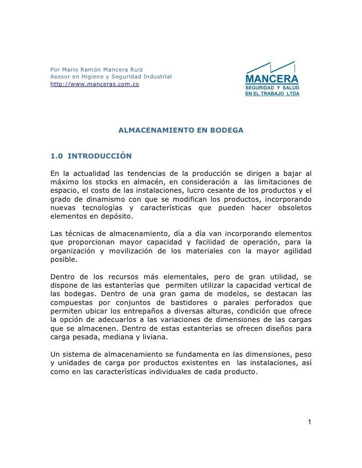 Por Mario Ramón Mancera Ruiz Asesor en Higiene y Seguridad Industrial http://www.manceras.com.co                          ...