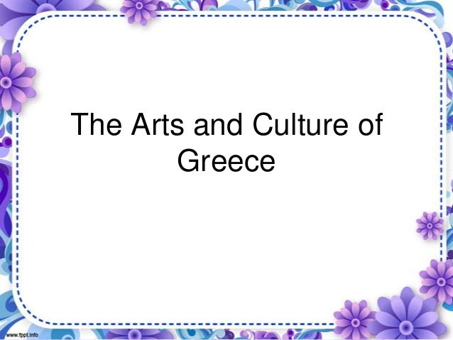 The Arts and Culture of Greece