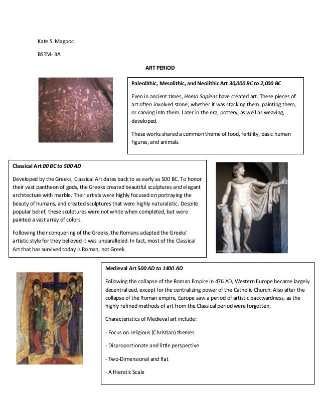 Kate S. Magpoc BSTM- 3A ART PERIOD Paleolithic, Mesolithic, and Neolithic Art 30,000 BC to 2,000 BC Even in ancient times,...