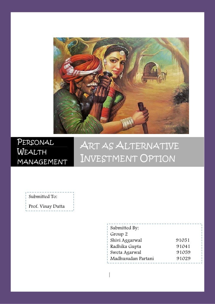 12/21/2010PERSONAL                      ART AS ALTERNATIVEWEALTHMANAGEMENT            INVESTMENT OPTION  Submitted To:  Pr...