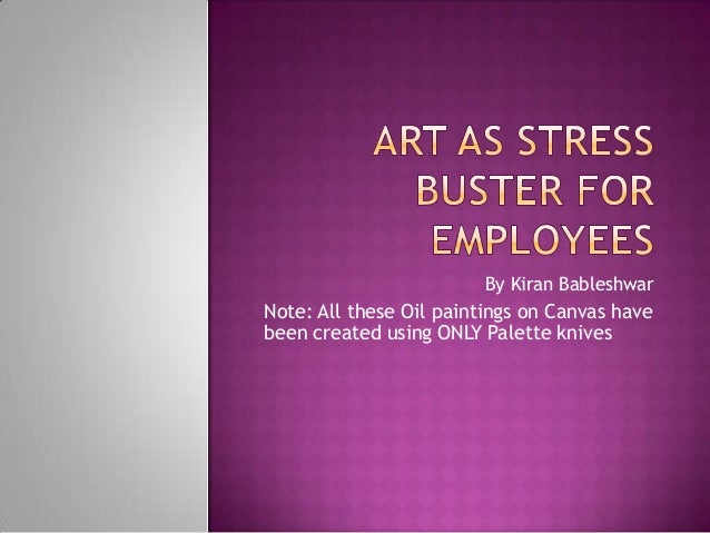Art as stress buster for employees