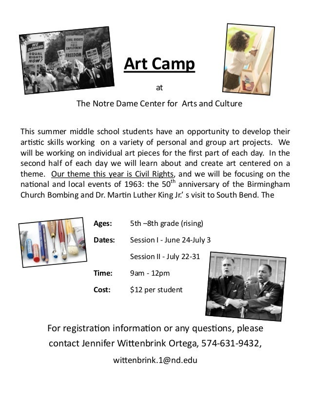 Art CampatThe Notre Dame Center for Arts and CultureThis summer middle school students have an opportunity to develop thei...