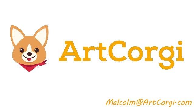 Malcolm@ArtCorgi.com
