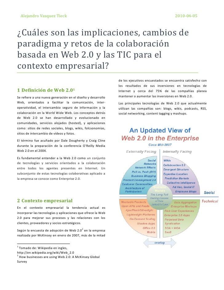 ¿Cuáles son las implicaciones, cambios de paradigma y retos de la colaboración basada en web 2.0 y las tic para el contexto empresarial?