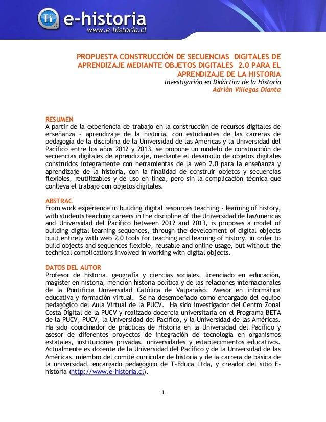 PROPUESTA CONSTRUCCIÓN DE SECUENCIAS DIGITALES DE APRENDIZAJE MEDIANTE OBJETOS DIGITALES 2.0 PARA EL APRENDIZAJE DE LA HIS...