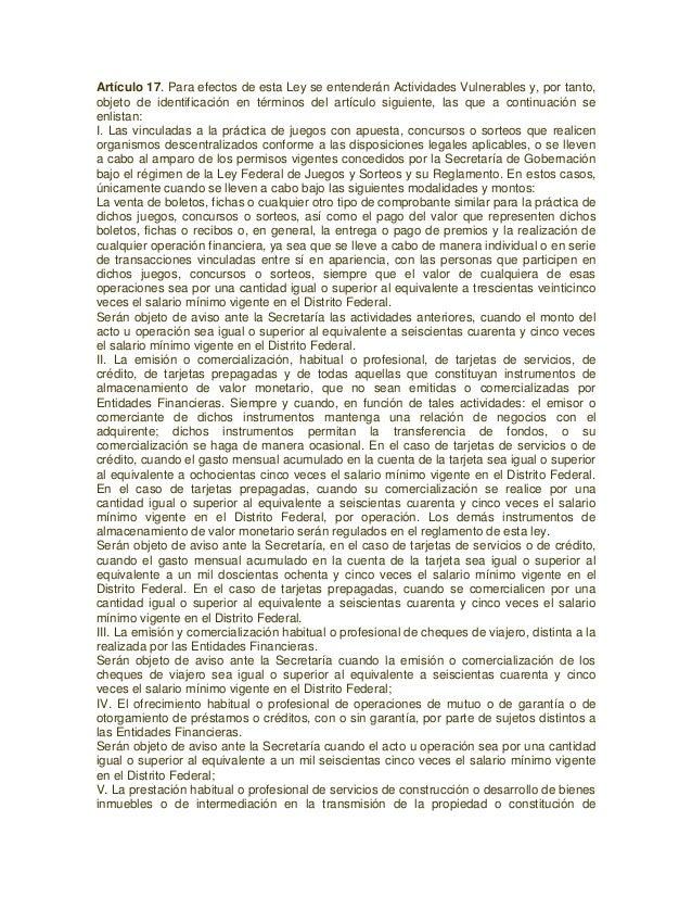Artículo 17. Para efectos de esta Ley se entenderán Actividades Vulnerables y, por tanto, objeto de identificación en térm...
