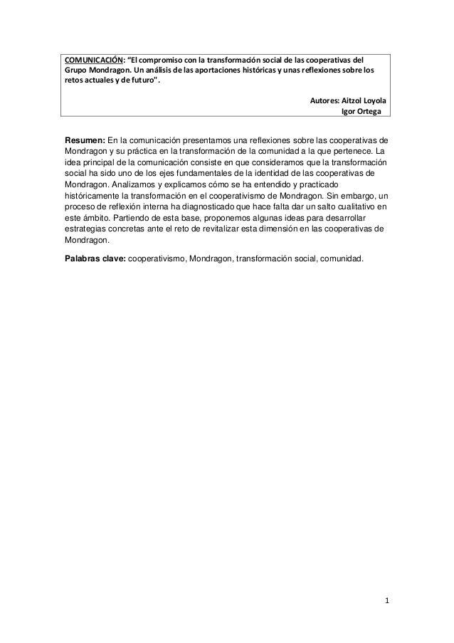 """1  COMUNICACIÓN: """"El compromiso con la transformación social de las cooperativas del  Grupo Mondragon. Un análisis de las ..."""