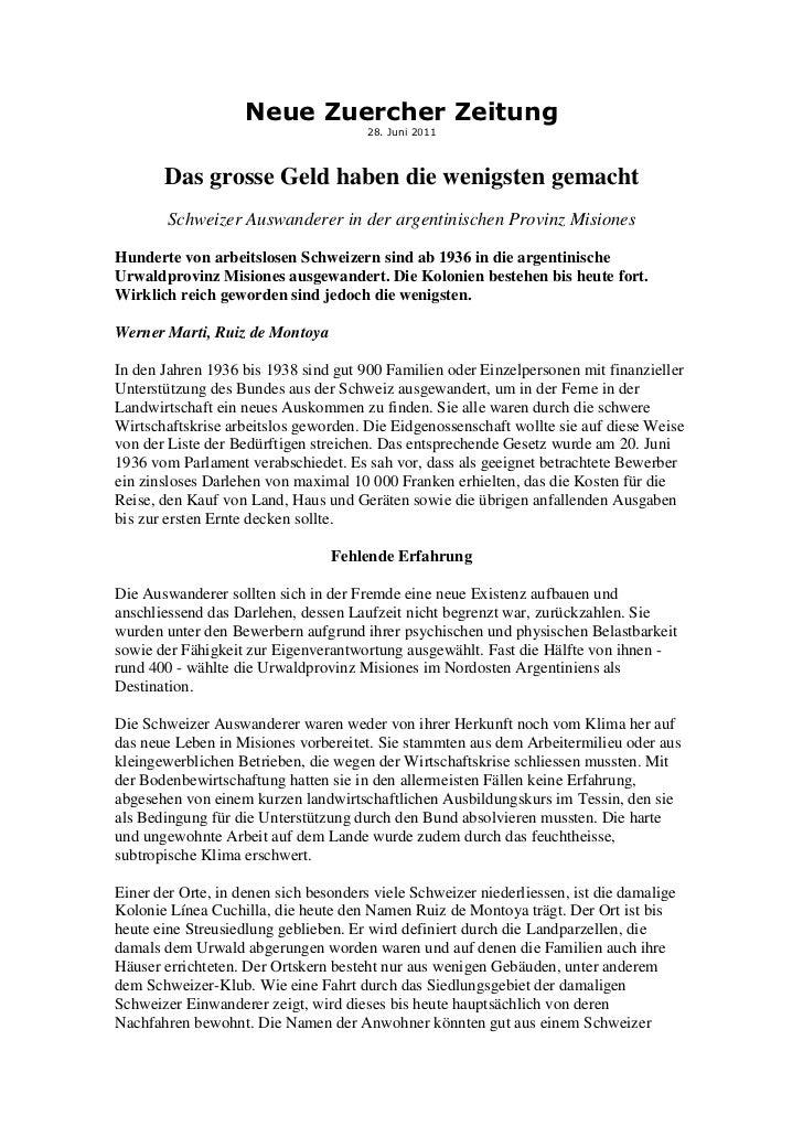Neue Zuercher Zeitung                                       28. Juni 2011       Das grosse Geld haben die wenigsten gemach...