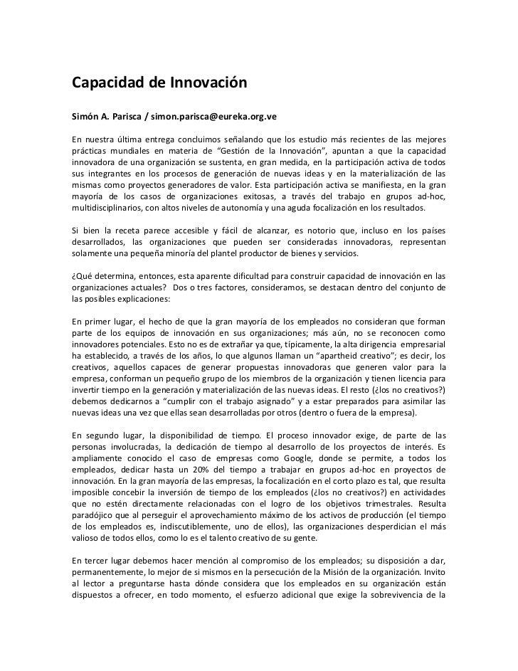 Capacidad de InnovaciónSimón A. Parisca / simon.parisca@eureka.org.veEn nuestra última entrega concluimos señalando que lo...