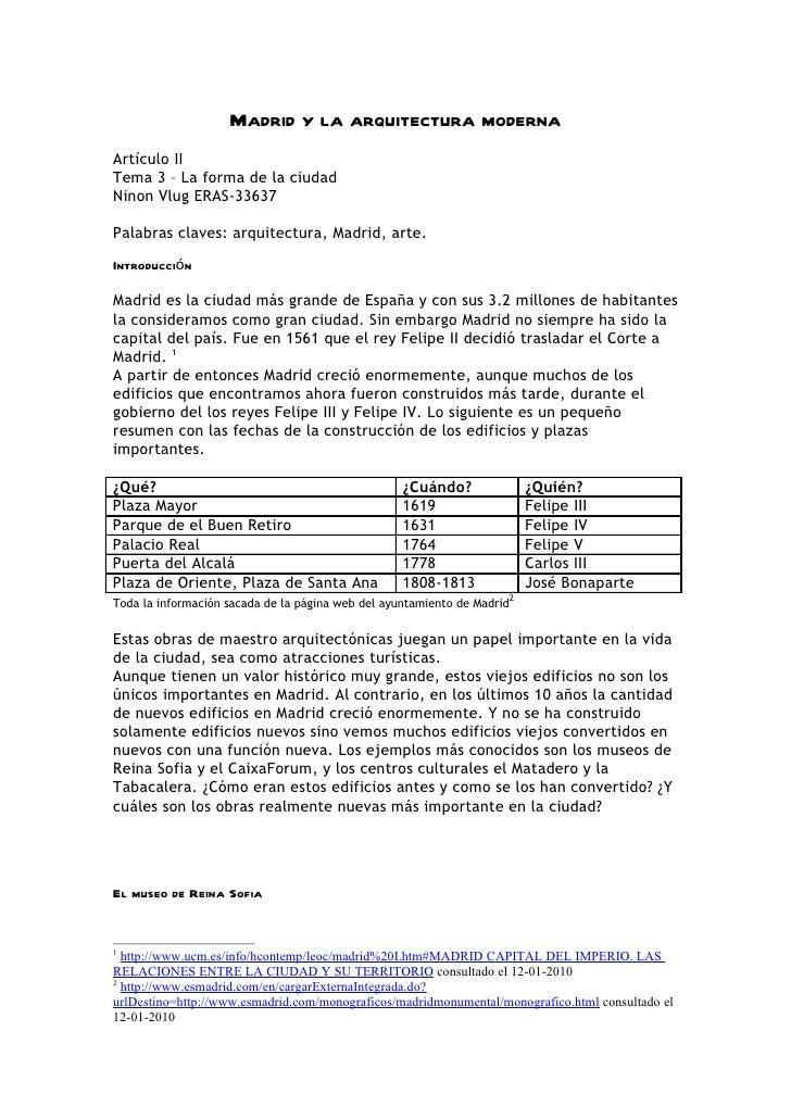 Madrid y la arquitectura modernaArtículo IITema 3 – La forma de la ciudadNinon Vlug ERAS-33637Palabras claves: arquitectur...