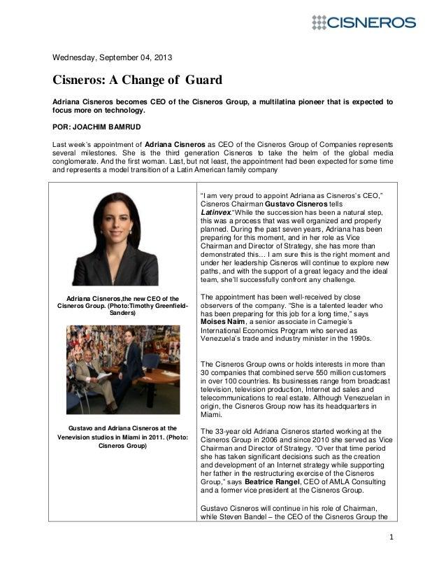 Cisneros: A Change of Guard