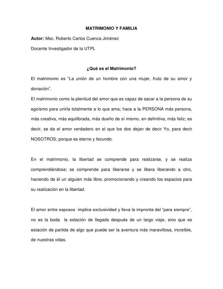 MATRIMONIO Y FAMILIA  Autor: Msc. Roberto Carlos Cuenca Jiménez  Docente Investigador de la UTPL                          ...