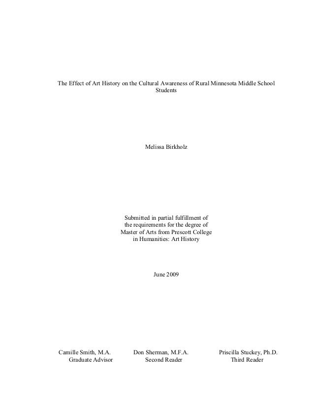 The Effect of Art History on the Cultural Awareness of Rural Minnesota Middle School Students  Melissa Birkholz  Submitted...