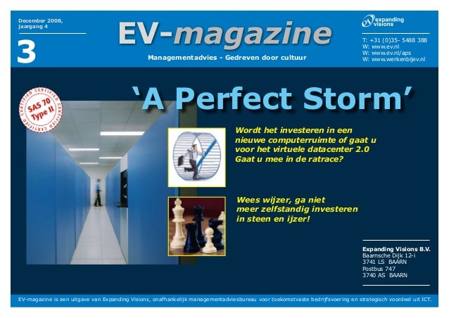 EV-magazine is een uitgave van Expanding Visions, onafhankelijk managementadviesbureau voor toekomstvaste bedrijfsvoering ...
