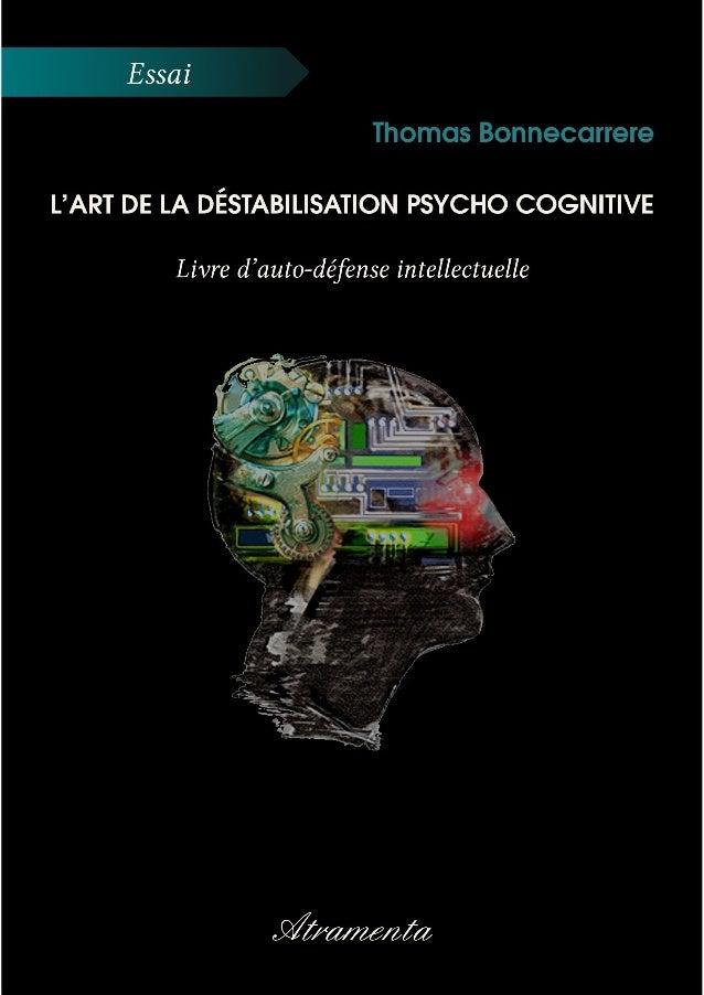 L'art de la déstabilisation psycho cognitive