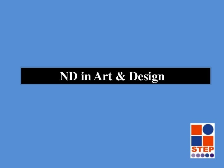 ND in Art & Design <br />