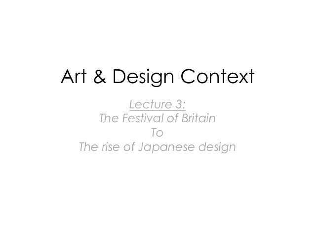 Art & Design Context Lecture 3