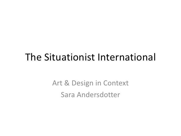 Art Design International : Art design in context the situationist international