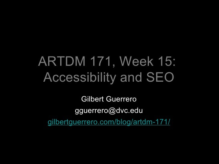 ARTDM 171, Week 15: Search Engine Optimization (SEO)
