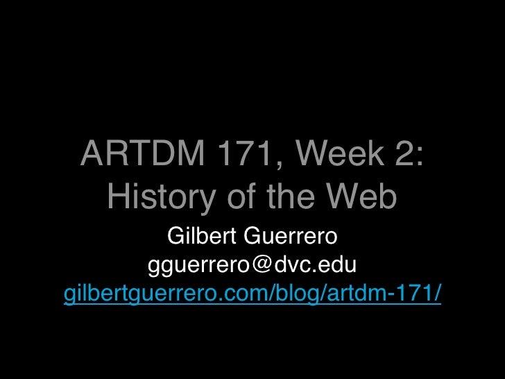 Artdm171 Week2: History of the Web