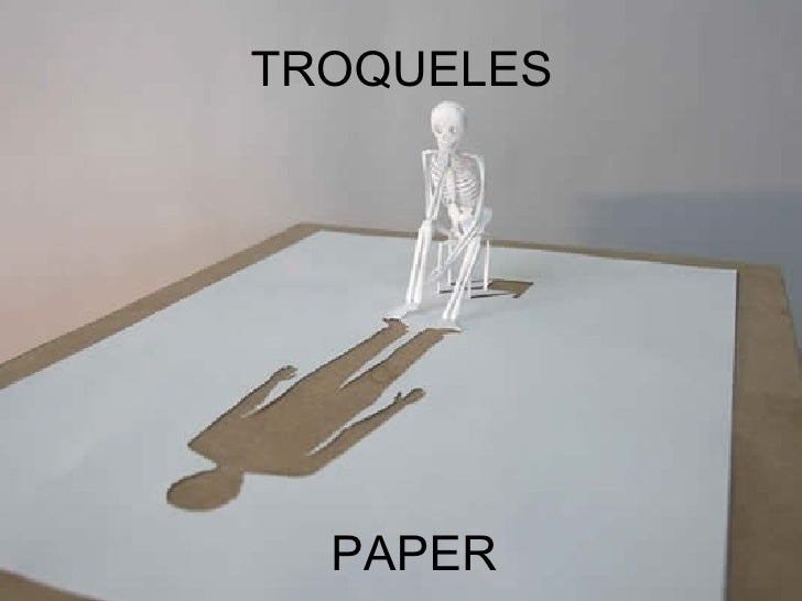 TROQUELES PAPER
