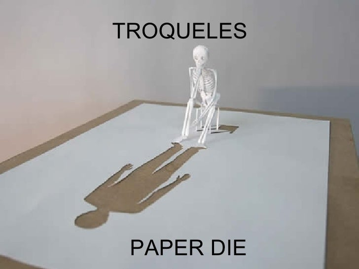 TROQUELES PAPER DIE