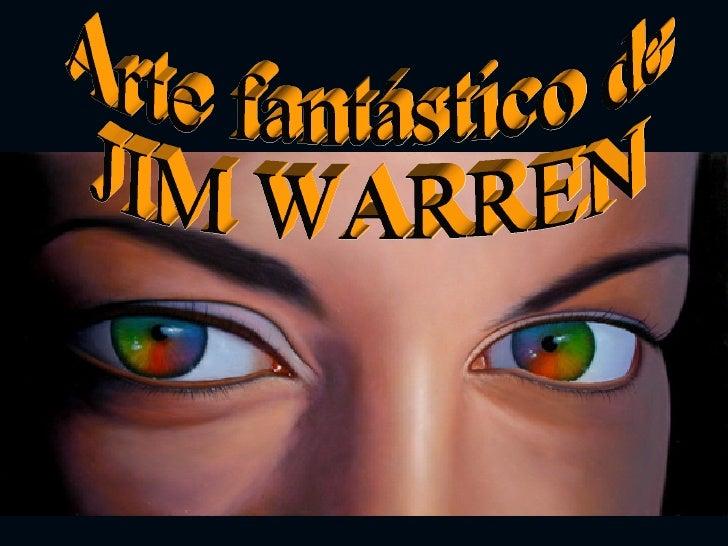 Arte fantástico de  JIM WARREN