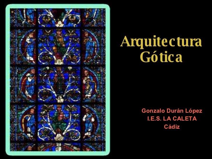 Arte GóTico. Arquitectura