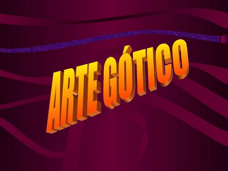 Arte GóTico Y Arquitectura3