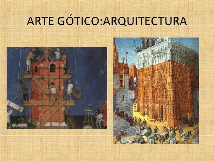 ARTE GÓTICO:ARQUITECTURA