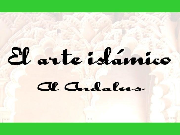 07_Arte_islamico_en_Al_Andalus