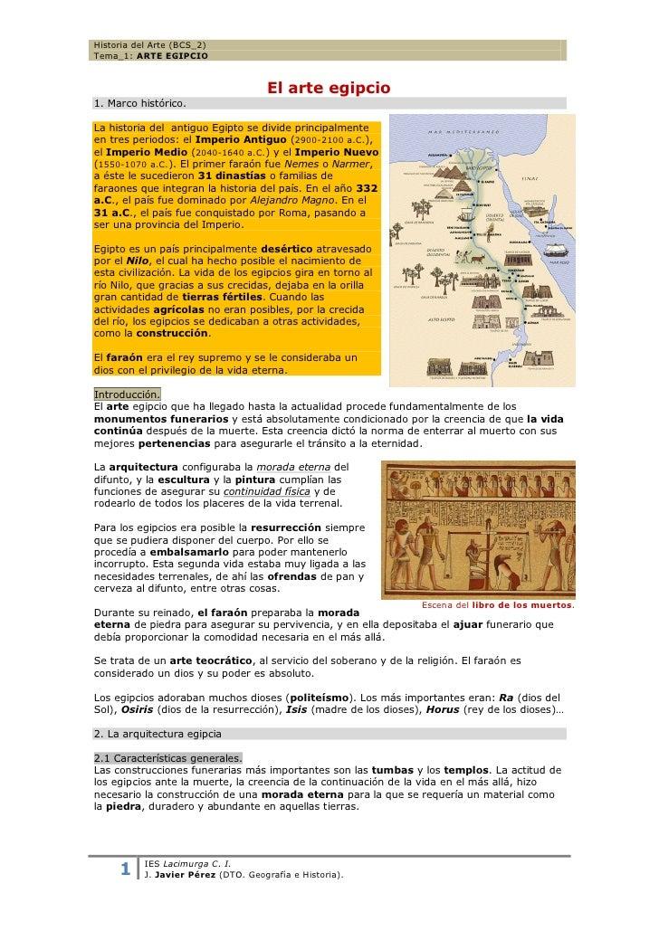 Historia del Arte (BCS_2)Tema_1: ARTE EGIPCIO                                      El arte egipcio1. Marco histórico.La hi...