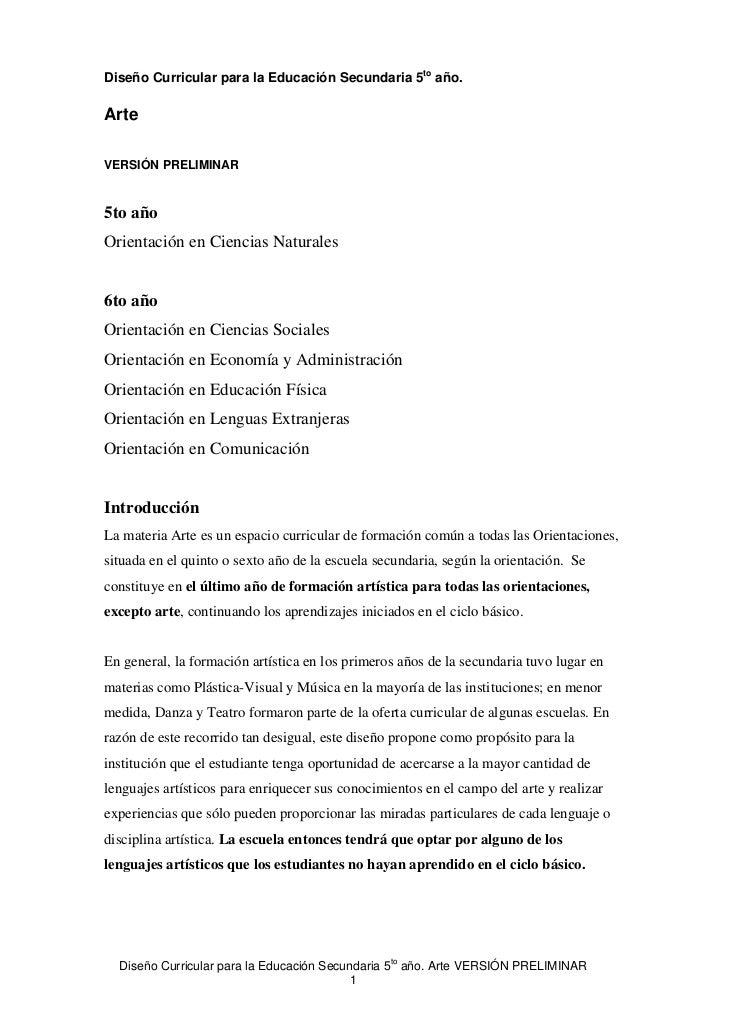 Diseño Curricular para la Educación Secundaria 5to año.ArteVERSIÓN PRELIMINAR5to añoOrientación en Ciencias Naturales6to a...