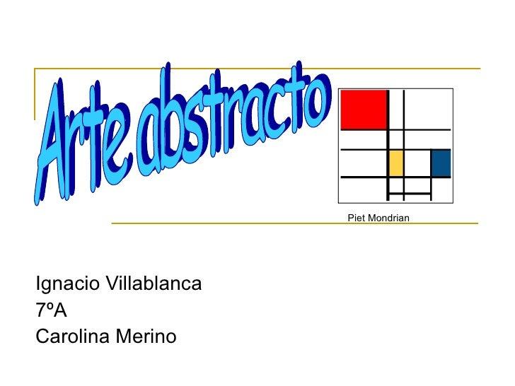 Ignacio Villablanca 7ºA Carolina Merino Piet Mondrian Arte abstracto