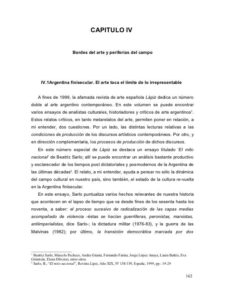 CAPITULO IV                          Bordes del arte y periferias del campo      IV.1Argentina finisecular. El arte toca e...