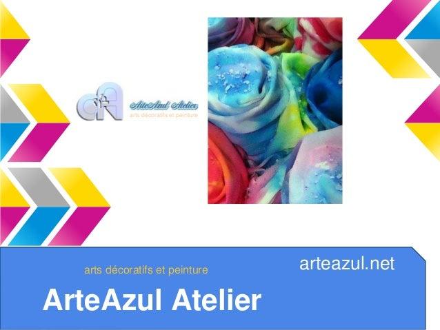 ArteAzul Atelier  arteazul.net  arts décoratifs et peinture  arts décoratifs et peinture