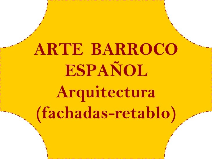 Arte barroco 5 españa (fachadas)