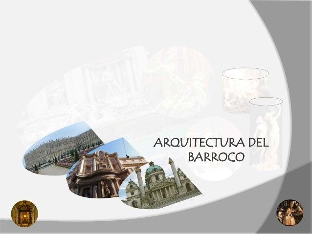 ARQUITECTURA DEL    BARROCO