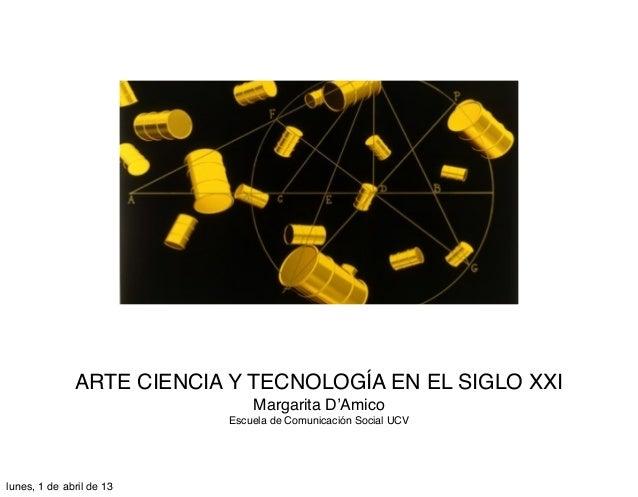 Margarita D'Amico: Arte, Ciencia y Tecnología en el Siglo XX