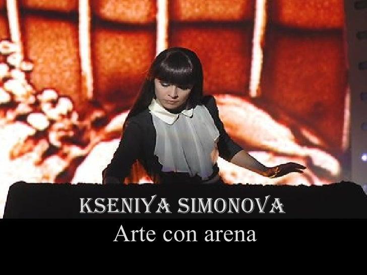 KSENIYA SIMONOVA - Arte con arena