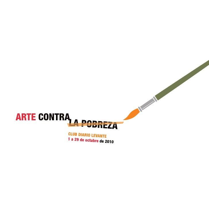 Arte contra la pobreza . Oct 2010
