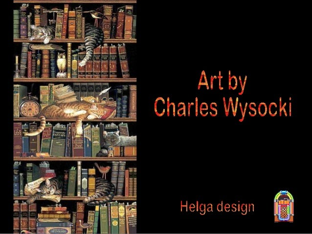 Charles Wysocki was born in 1928 in Detroit Michigan.             From the time he was a little tot, he always wanted to b...