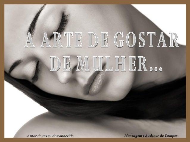 Autor do texto: desconhecido   Montagem : Audenor de Campos