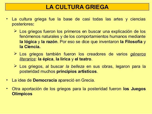 Cultura Los la Cultura Griega • Los Rasgos