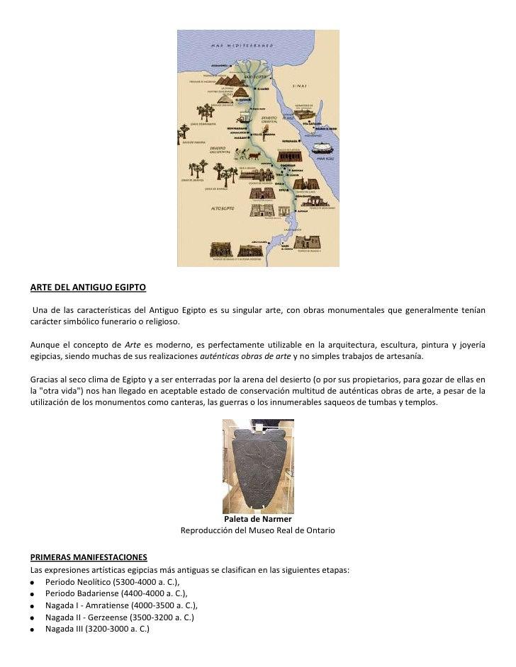 ARTE DEL ANTIGUO EGIPTO Una de las características del Antiguo Egipto es su singular arte, con obras monumentales que gene...
